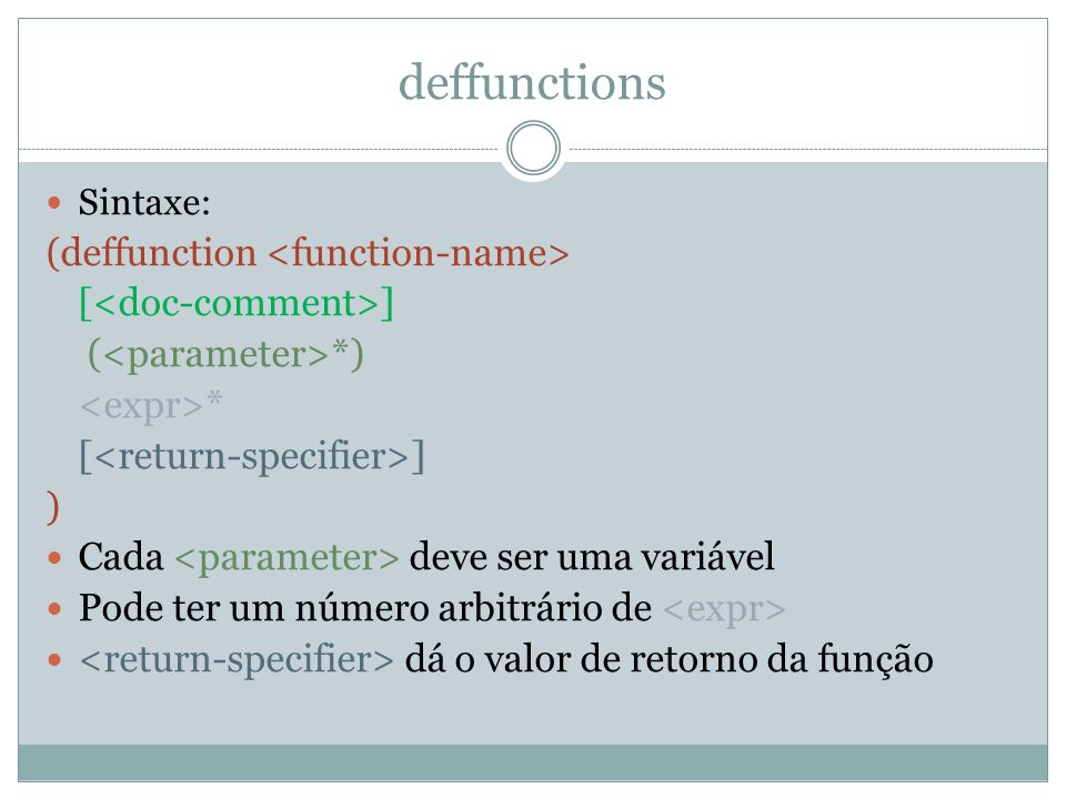 deffunctions (deffunction <function-name> [<doc-comment>]